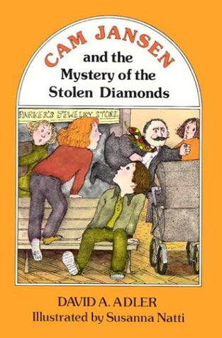 Cam jansen and the mystery of the stolen diamonds / David A. Adler
