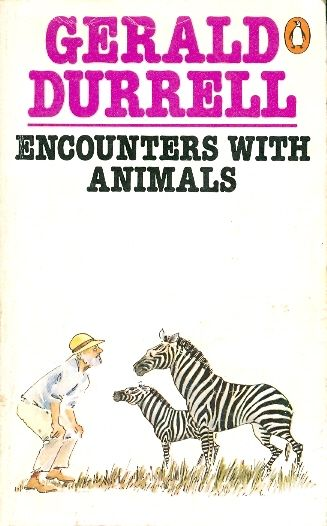 Encounters with animals / Gerald Durrell