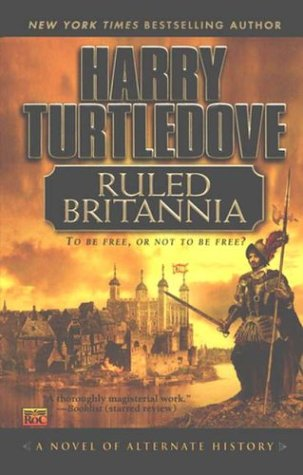 Ruled britannia / Harry Turtledove