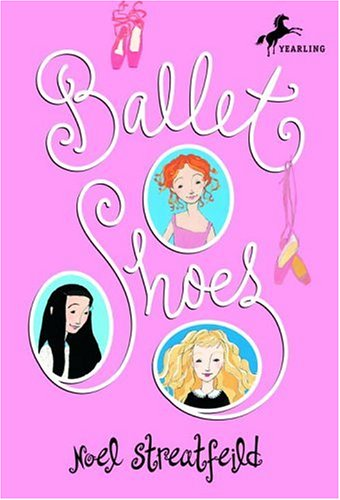 Ballet shoes / Noel Streatfeild