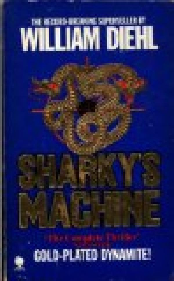 Sharky's machine - William Diehl