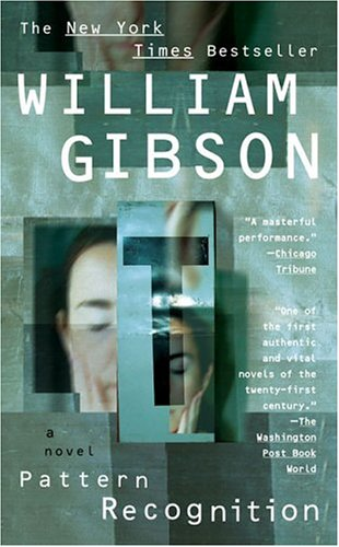 Pattern recognition / William Gibson