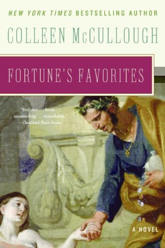 Fortune's favorites / Colleen Mccullough