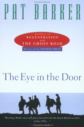 The eye in the door / Pat Barker