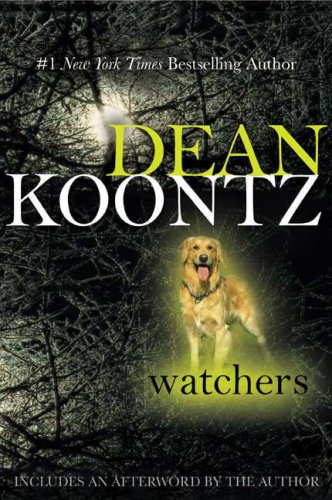 Watchers - Dean R. Koontz