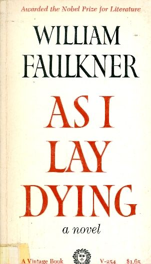 As i lay dying - William Faulkner
