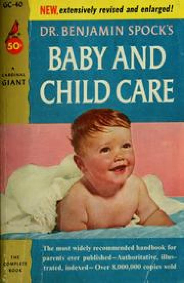 Baby and child care - Dr. Benjamin Spock