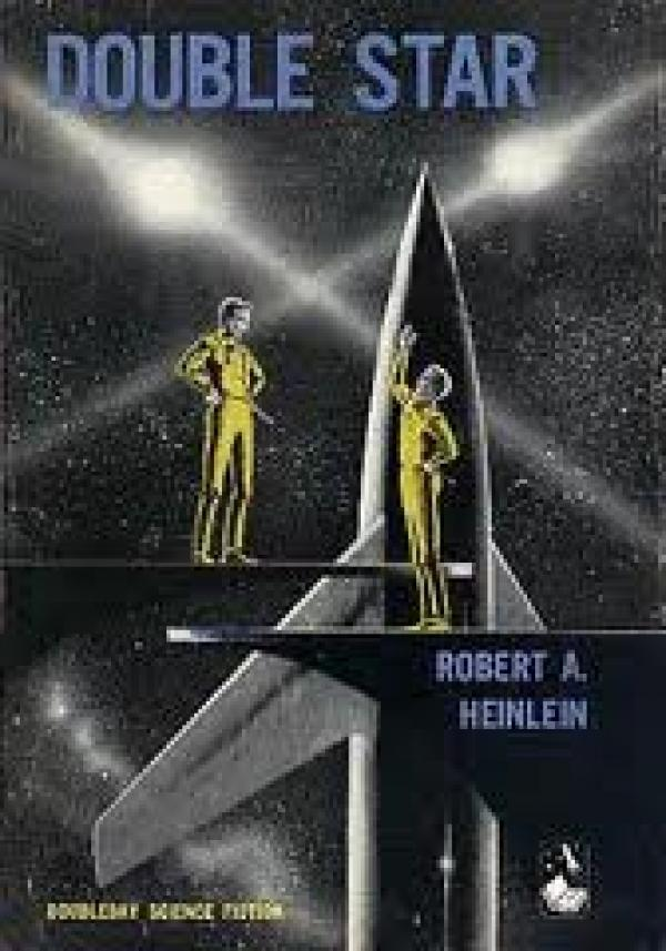 Double star / Robert A. Heinlein