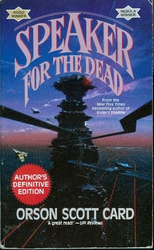Speaker for the Dead (The Ender Saga, Book 2) - Orson Scott Card