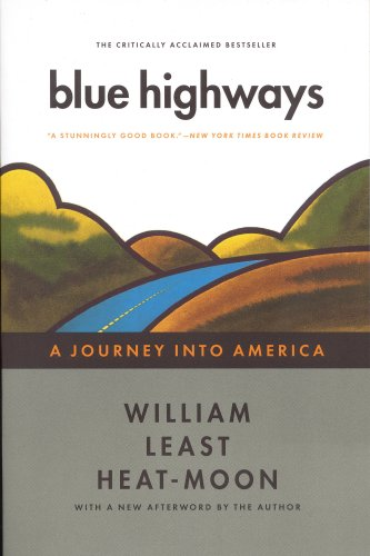Blue highways: a journey into america / William Least Heat Moon
