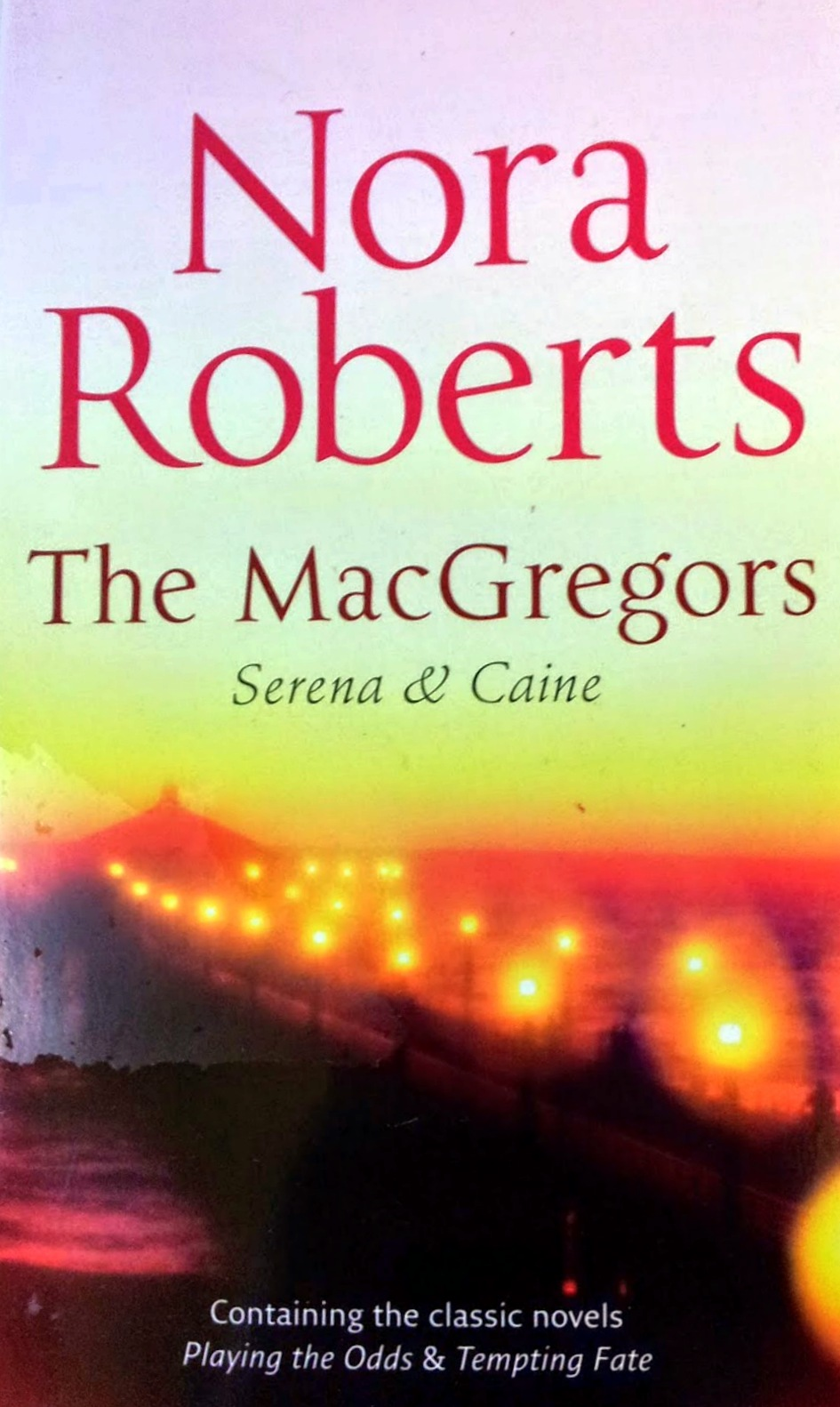 The Macgregors: Serena & Caine - The Macgregors # - Nora Roberts