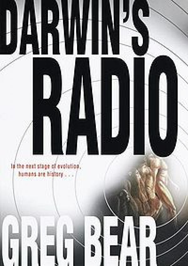 Darwin''s radio - darwin series #2 / Greg Bear
