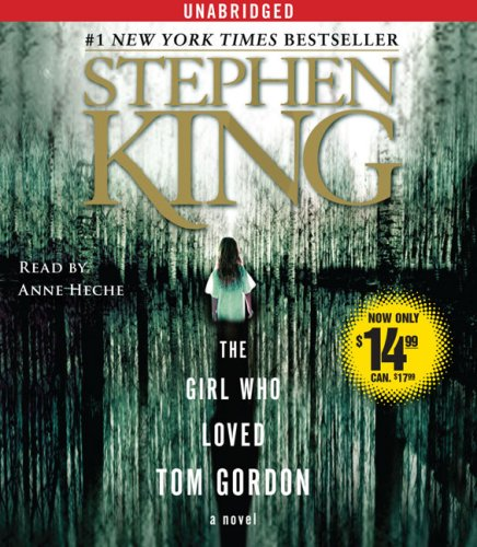 The girl who loved tom gordon / Stephen King