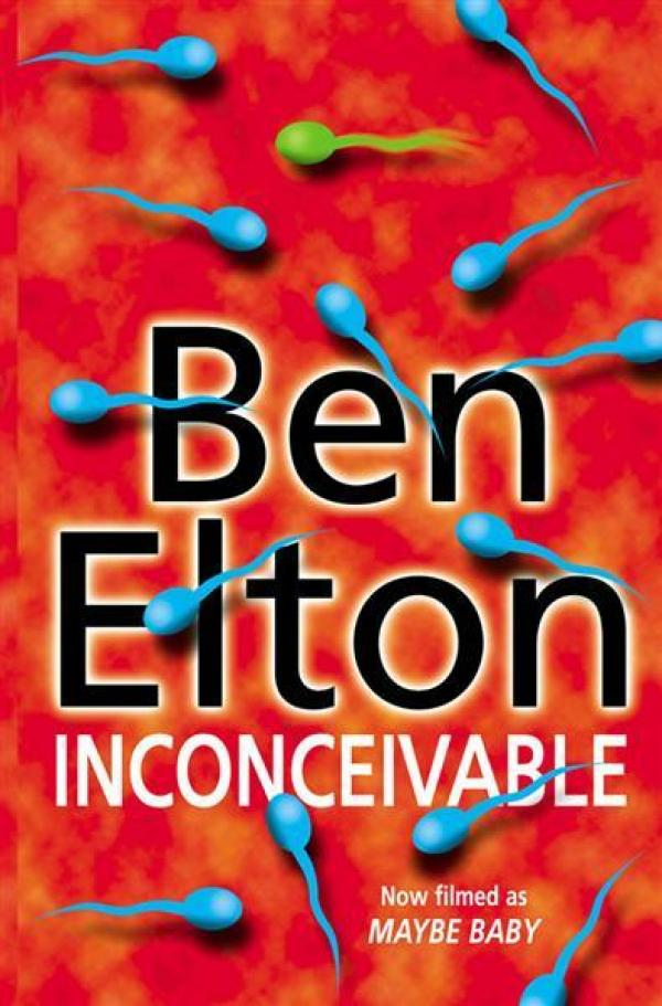 Inconceivable / Ben Elton