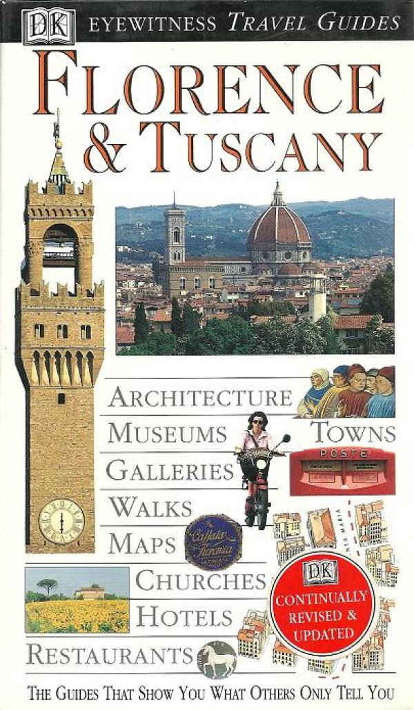 Florence and tuscany - Eyewitness Travel Guides # / Christopher Catling