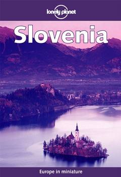 Slovenia - Lonely Planet tour guide - Lonely Planet