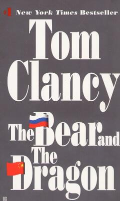 The bear and the dragon / T. Clancy