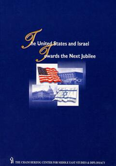 The united states and israel / Towards The Next Jubilee