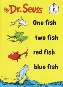 One fish two fish red fish blue fish / Dr. Seuss