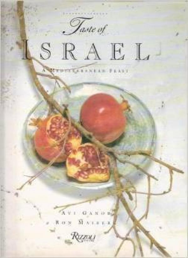 Taste of israel / Avi Ganor