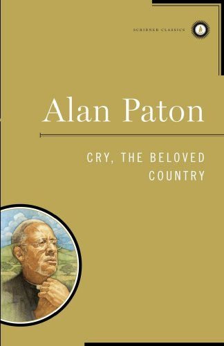 Cry, the beloved country / Alan Paton