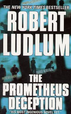 The prometheus deception / Robert Ludlum