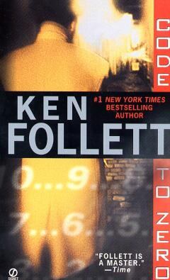 Code to zero / Ken Follett