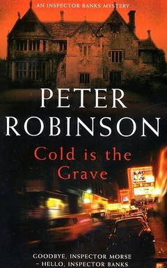 Cold is the grave / Peter Robinson