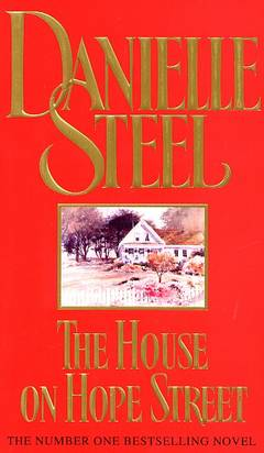 The house on hope street / Danielle Steel