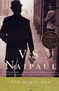 The mimic men / V. S. Naipaul