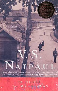 A house for mr. biswas / V. S. Naipaul