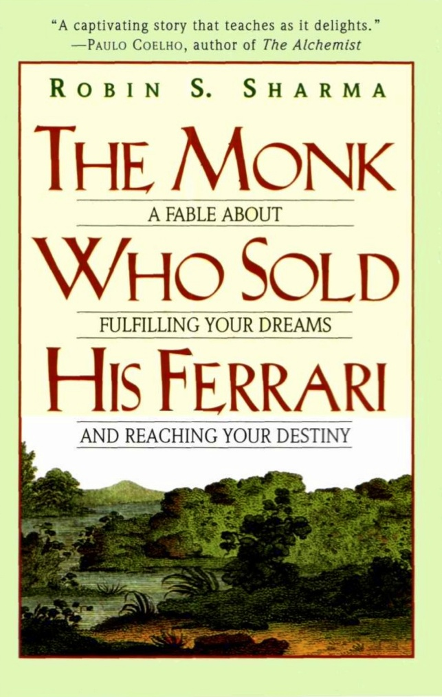 The monk who sold his ferrari / Robin S. Sharma