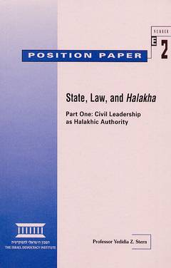 Position paper 2 - State, Law, and Halakha / Professor Yedidia Z. Stern
