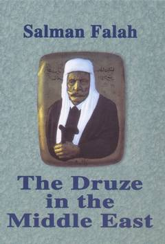 The druze in the middle east / Salman Falah