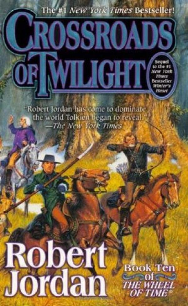Crossroads of Twilight - The Wheel of Time 10 - The Wheel of Time  #10 - Robert Jordan