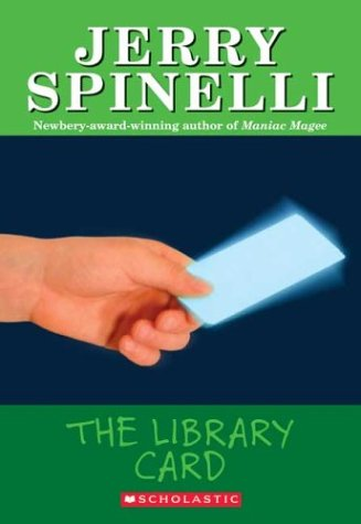 The library card - Jerry Spinelli