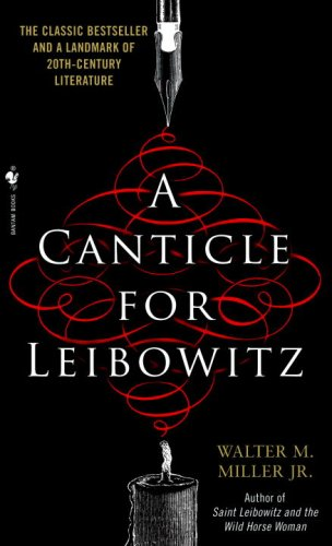 A canticle for leibowitz - Walter M Miller