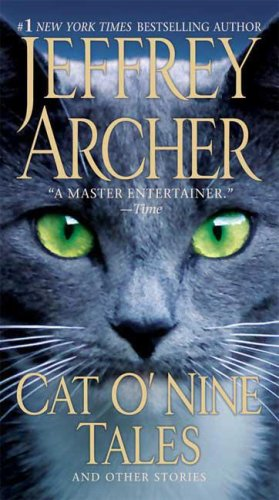 Cat o'nine tales: and other stories - Jeffrey Archer