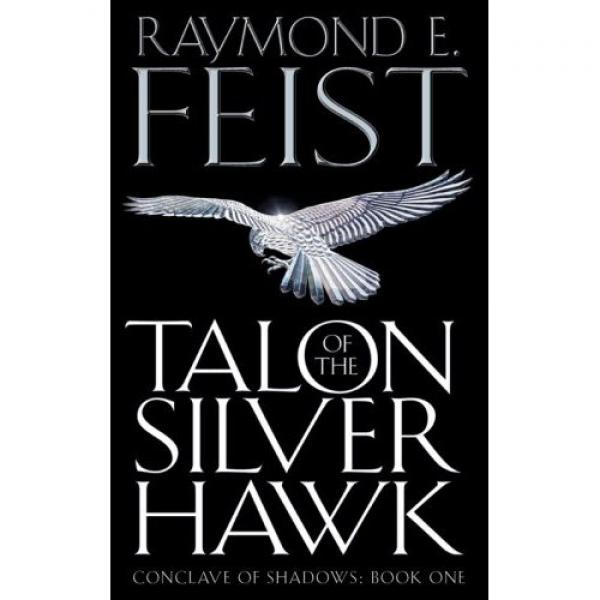 Talon of the silver hawk - Raymond E Feist