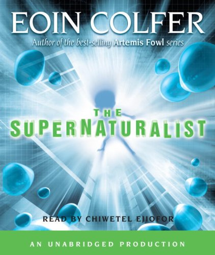 The supernaturalist - Eoin Colfer