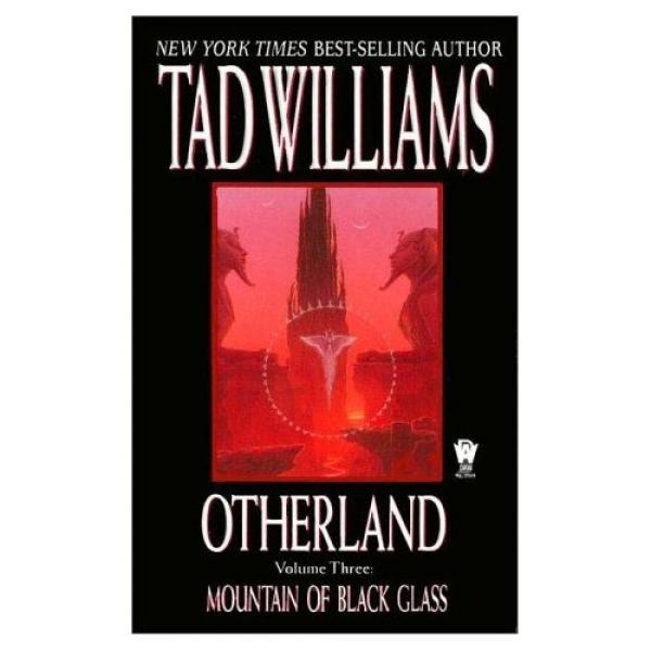 Mountain of Black Glass - (Otherland, Volume 3) - Tad Williams