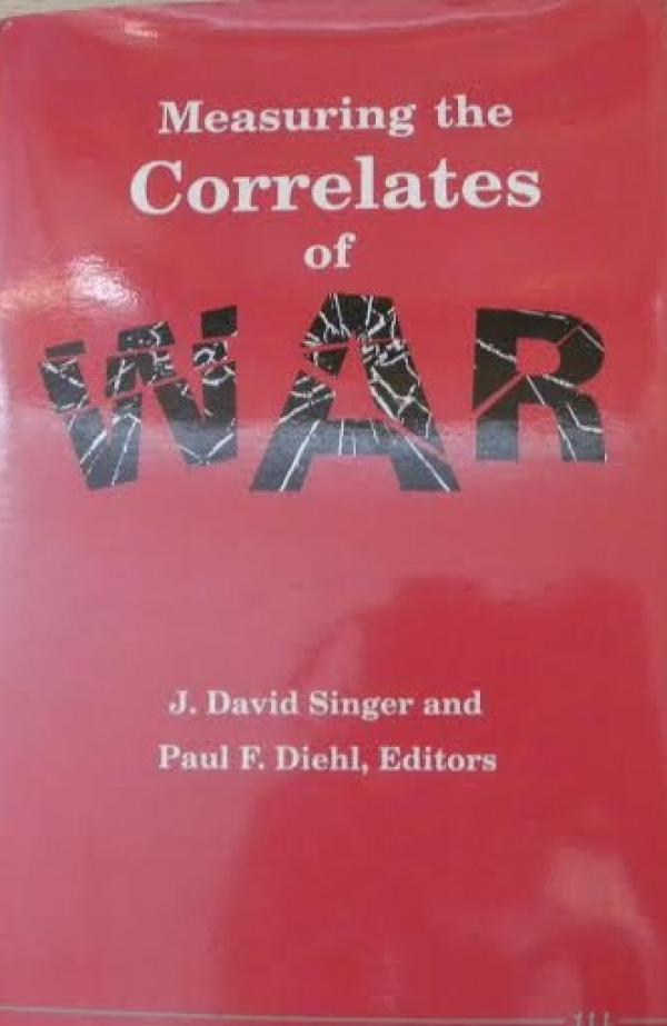 measuring the correlates of war - J. DAVID SINGER