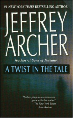 A twist in the tale : twelve short stories - Jeffrey Archer