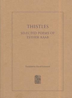 Thistles - Selected Poems / Esther Raab
