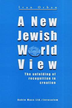 A new jewish world view / Ivan Orban