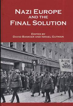Nazi europe and the final solution / Edited By David Bankier & Israel Gutman