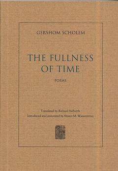 The fullness of time - Poems / גרשם שלום