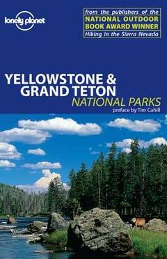 Yellowstone & grand tat nt park / Bradley Mayhew, Andrew Dean Nystrom, Amy Marr