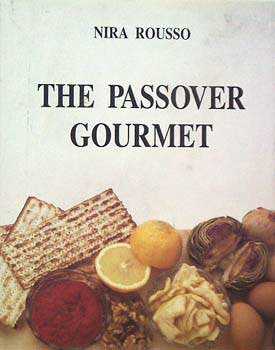 The passover gourmet - כשר לפסח - נירה רוסו