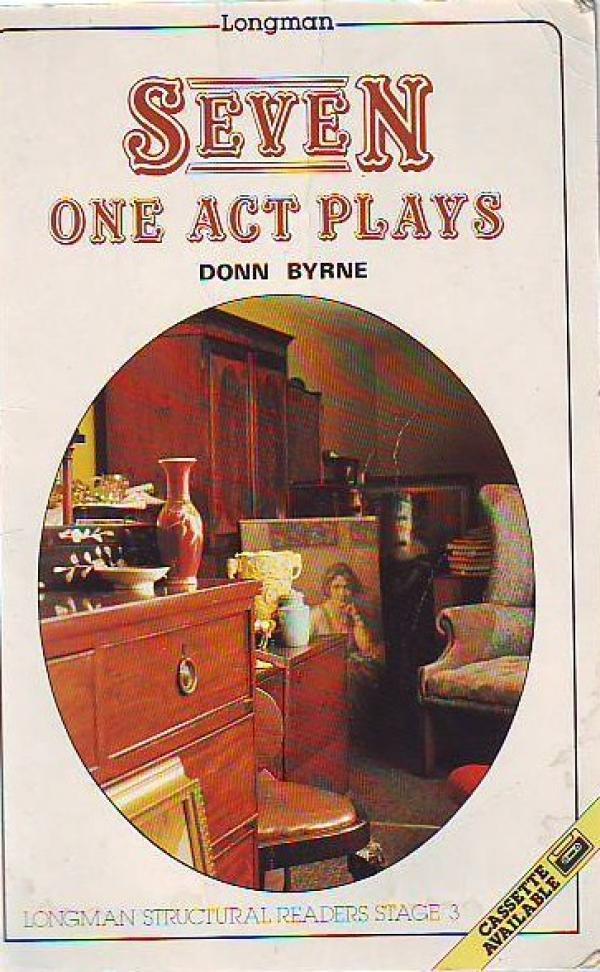 Seven one  act plays - Donn Byrne